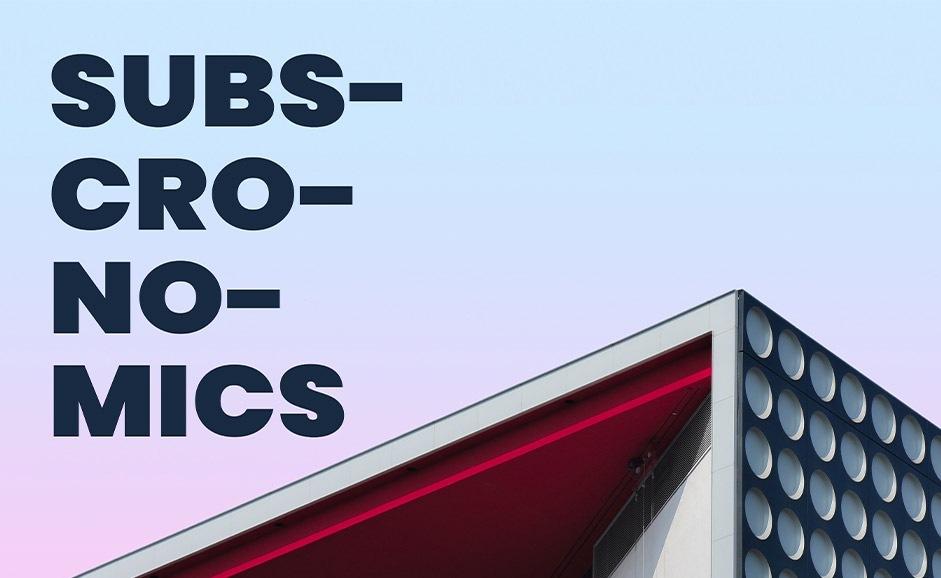 Subscronomics